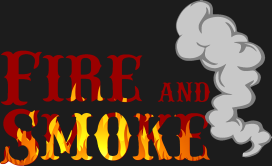 Fire and Smoke
